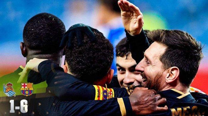 Hasil Real Sociedad vs Barcelona, Barcelona Pesta 6 Gol, Lionel Messi Cetak 2 Gol + 1 Assist