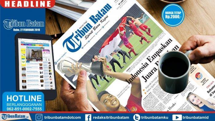 HEADLINE TRIBUN BATAM - Indonesia Empaskan Juara Bertahan