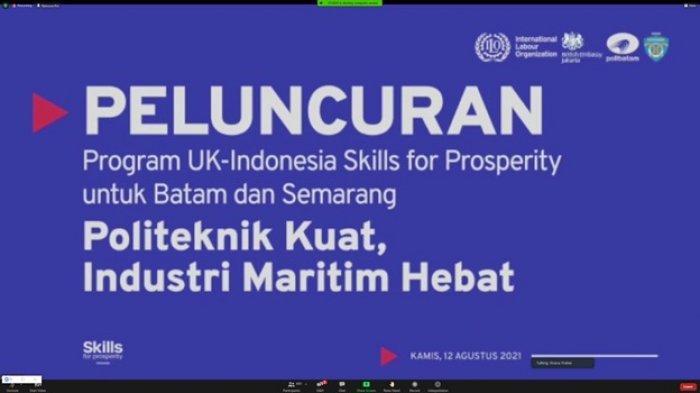 Peluncuran Program Indonesia - Inggris Skills For Prosperity Untuk Batam dan Semarang ''Politeknik Kuat, Industri Maritim Hebat