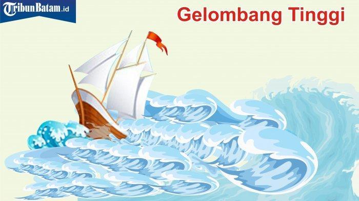 Gelombang Tinggi dan Angin Kencang Ancam Anambas, Sebuah Speedboat Nyaris Celaka