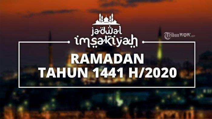 Jadwal Imsakiyah 21 Ramadhan Kamis 14 Mei Wilayah Jakarta, Bogor, Depok, Tangerang, Bekasi