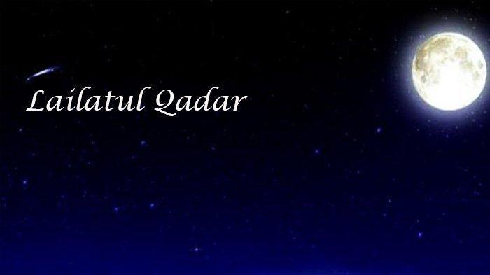 Malam 21 Ramadhan 1440 H, Berikut Tanda-Tanda Datangnya Malam Lailatul Qadar