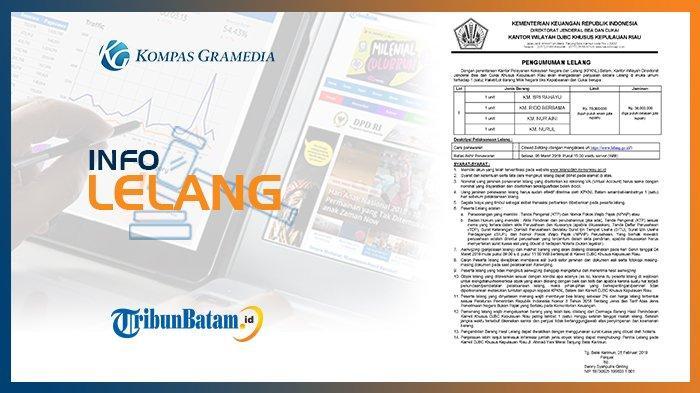 Info Lelang Kantor Wilayah DJBC Khusus Kepulauan Riau 28 Februari 2019