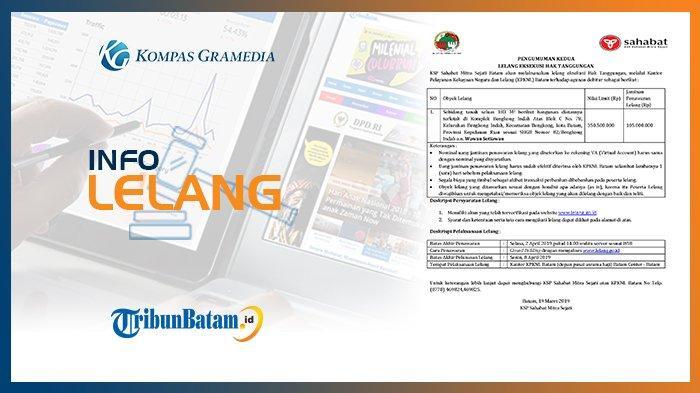 Info Pengumuman Lelang KSP Sahabat Mitra Sejati Batam 19 Maret 2019