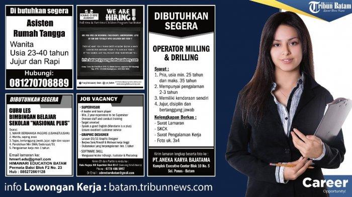 LOKER BATAM HARI INI - Informasi Lowongan Kerja Hari Ini di Batam. Perhatikan Syaratnya