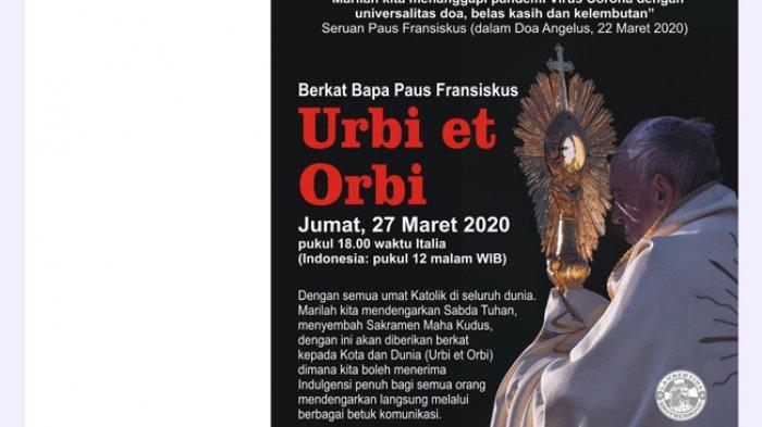 DOA KHUSUS - Informasi kegiatan Sri Paus Fransiskus mengadakan doa khusus yang digelar pada Jumat (27/3/2020) pukul 18.00 waktu Italia atau pukul 24.00 WIB.