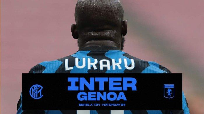 Live Streaming Inter Milan vs Genoa Live RCTIPlus 21.00 WIB, Romelu Lukaku Mengamuk?