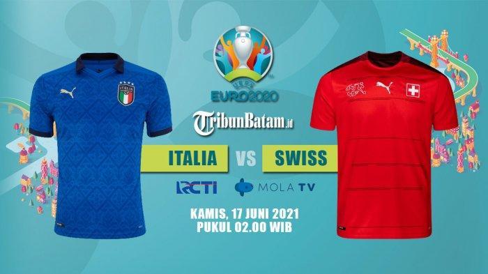 Siaran Langsung Italia vs Swiss EURO 2020 Malam Ini, Kick Off 02.00 WIB via TV Online