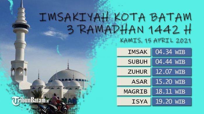 Jadwal Imsakiyah Batam 2021, Info Buka Puasa Hari Ini Waktu Magrib Pukul 18:11 WIB