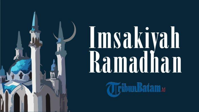 Jadwal Imsakiyah DKI Jakarta dan Sekitarnya, 3 Ramadhan 1442 H, Imsak 04.28 WIB Buka 17.55 WIB