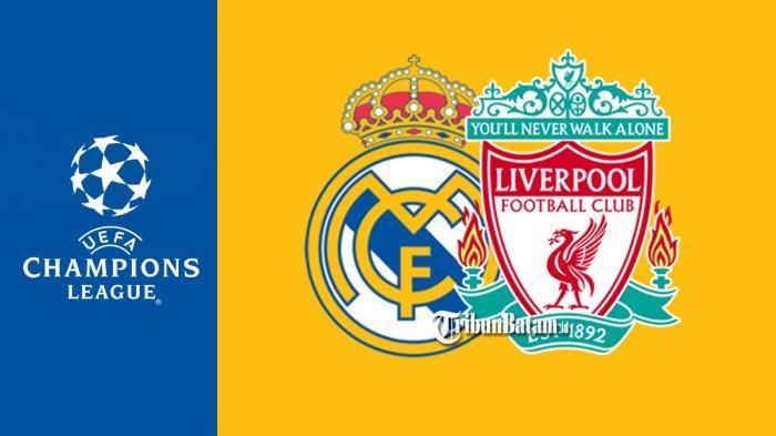 Jadwal Liga Champions Malam Ini Live SCTV 02.00 WIB Real Madrid vs Liverpool, Man City vs Dortmund