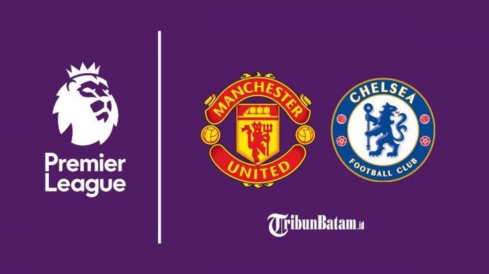Jadwal Liga Inggris MU vs Chelsea Malam Ini, Maguire, Cavani hingga Greenwood Siap Lawan The Blues