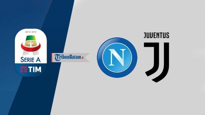 Jadwal Napoli vs Juventus Sabtu 11 September 2021