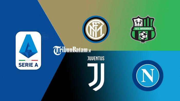 Jadwal Liga Italia Live RCTI Pukul 23.45 WIB Juventus vs Napoli, Inter Milan vs Sassuolo