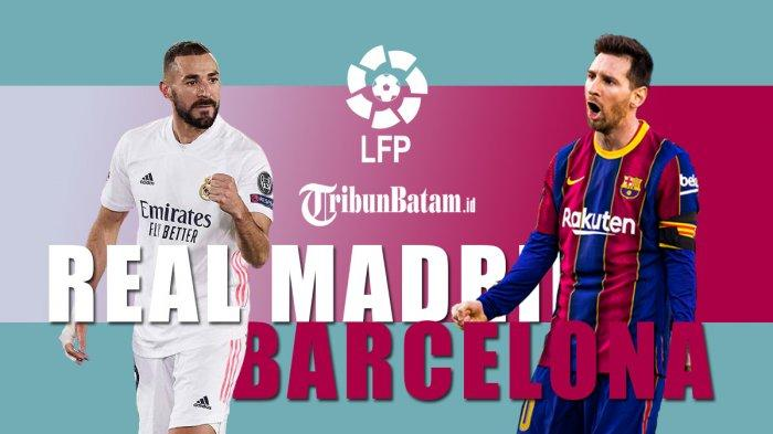Jadwal Liga Spanyol Pekan 30 El Clasico Real Madrid vs Barcelona Sabtu Malam Kick Off 02.00 WIB