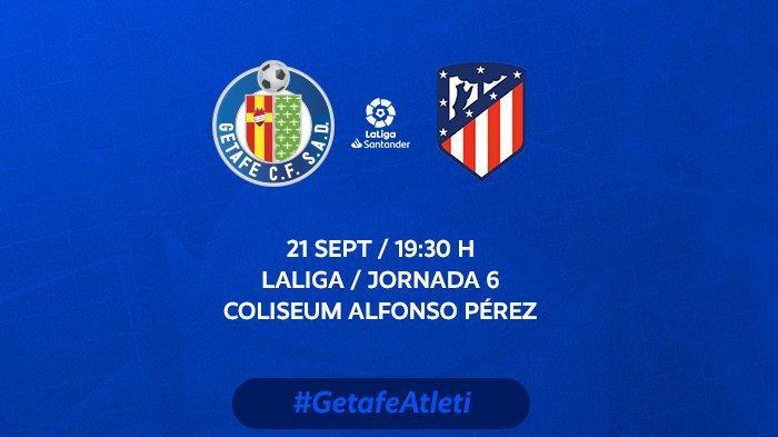 Jadwal Liga Spanyol Malam Ini Getafe vs Atletico Madrid, Besok Real Madrid vs Mallorca