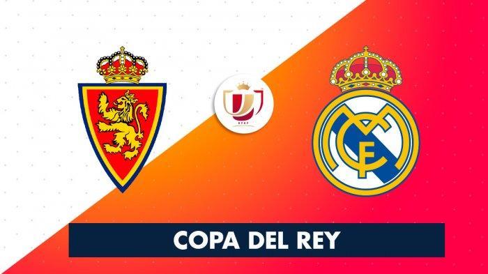 Jadwal Copa del Rey Hari Ini Real Zaragoza vs Real Madrid, Kamis Dinihari Pukul 03.00 WIB