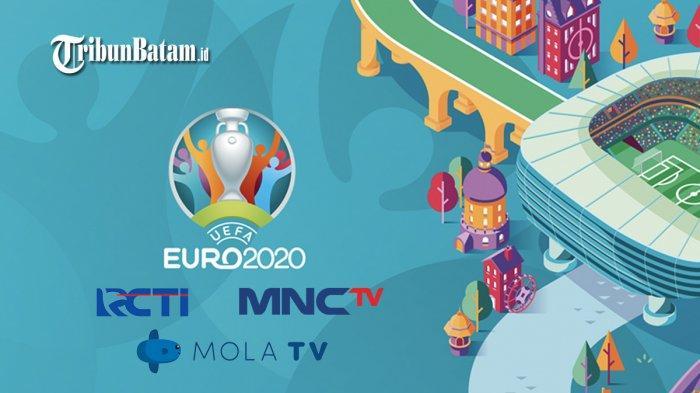 Jadwal Siaran Langsung Piala Eropa 2020 di RCTI, MNC TV dan MOLA TV