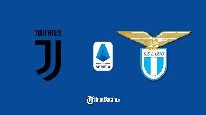 Siaran Langsung Juventus vs Lazio di Liga Italia, Kick Off 02.45 WIB Live TV Online RCTI!