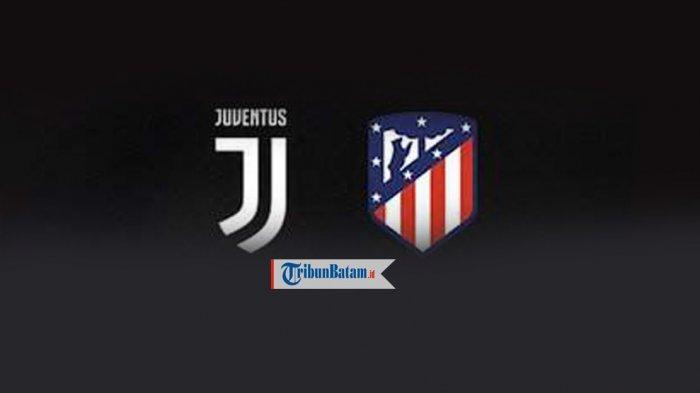 SEDANG BERLANGSUNG Live Streaming Juventus vs Atletico Madrid, Jam 03.00 WIB. Juve Harus Pesta Gol