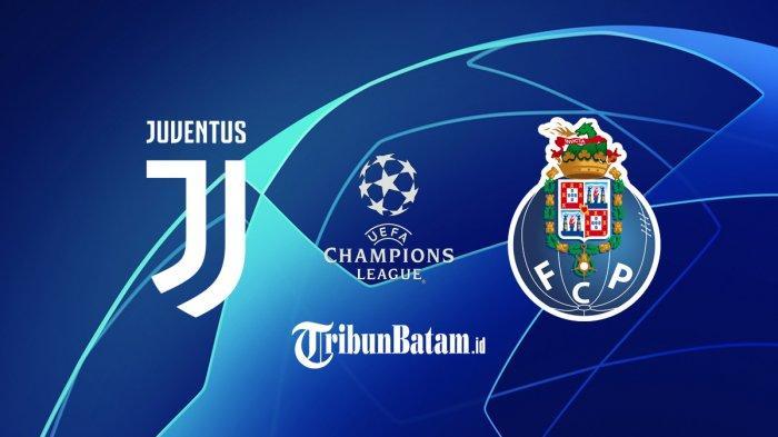 Jadwal Liga Champions Live SCTV Juventus vs FC Porto, PSG vs Barcelona, Bisa Lolos Juve & Barca?