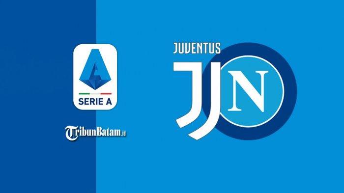 Juventus vs Napoli, Rabu, 7 April 2021 Pukul 23.45 WIB live RCTI