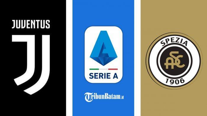 Siaran Langsung Juventus vs Spezia di Liga Italia Pekan 25, Mulai 02.45 WIB via TV Online & RCTI