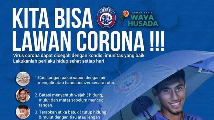 Arema FC Kampanye 7 Langkah Cegah Virus Corona; Kita Bisa Lawan Corona