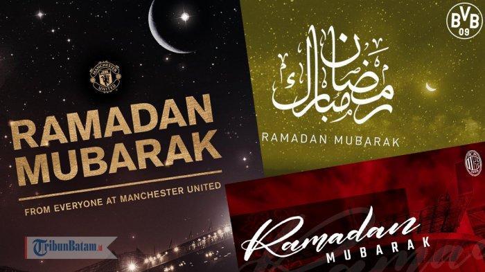 Kumpulan ucapan Ramadhan dari klub Eropa