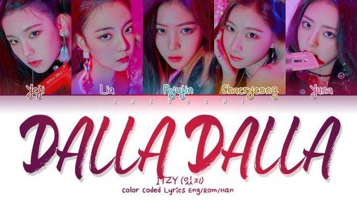 VIDEO DAN LIRIK LAGU ITZY - 달라달라 (DALLA DALLA) Lengkap dengan Bahasa Korea dan Bahasa Inggris