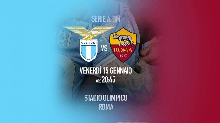 Siaran Langsung Lazio vs Roma di Liga Italia, Kick Off 02.45 WIB Live TV Online & RCTI!