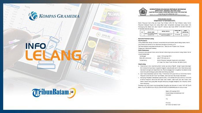 Informasi Pengumuman Lelang KPU BC Tipe B Batam 2 November 2018
