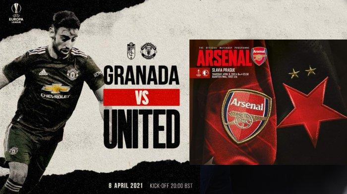 Jadwal Liga Europa Malam Ini, Arsenal vs Slavia Prague, Granada vs Man United Live SCTV