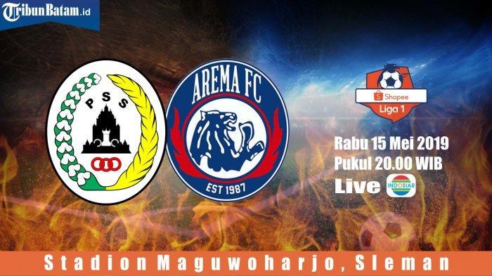 Jadwal Siaran Langsung Liga 1 2019, Malam Ini PSS Sleman vs Arema FC Live Indosiar