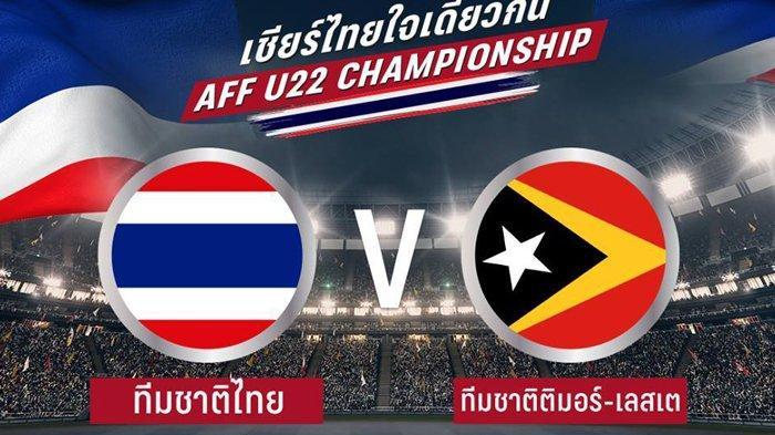 Sedang Berlangsung Live Streaming Thailand vs Timor Leste di Piala AFF U22, KickOff Jam 18.30 WIB