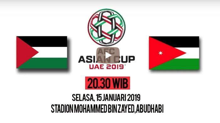 Live Streaming Palestina vs Yordania di Piala Asia 2019, Selasa Malam Ini. Kick Off 20.30 WIB