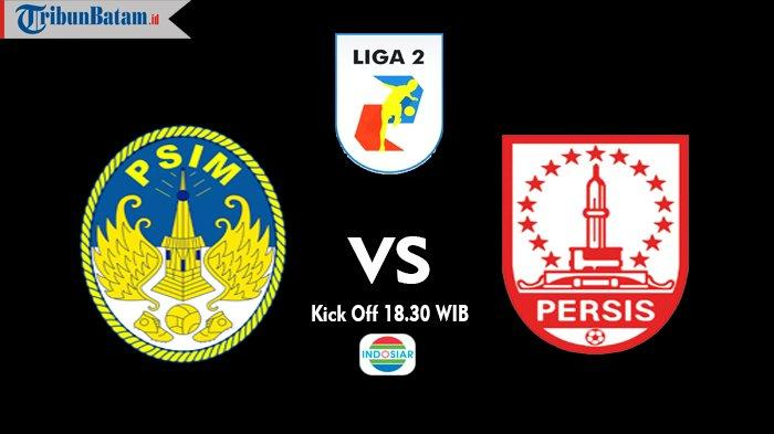 Siaran Langsung Persis Solo vs PSIM Yogyakarta, Kick Off 18.30 WIB via TV Online