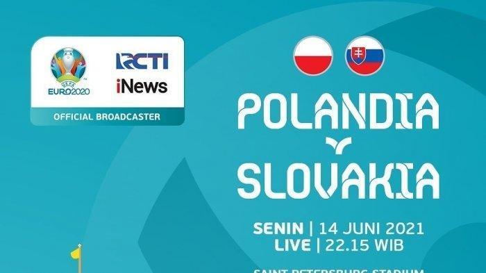Live Streaming EURO 2020, Polandia vs Slovakia, Kick Off 23.00 WIB Live TV Online RCTI & Mola TV