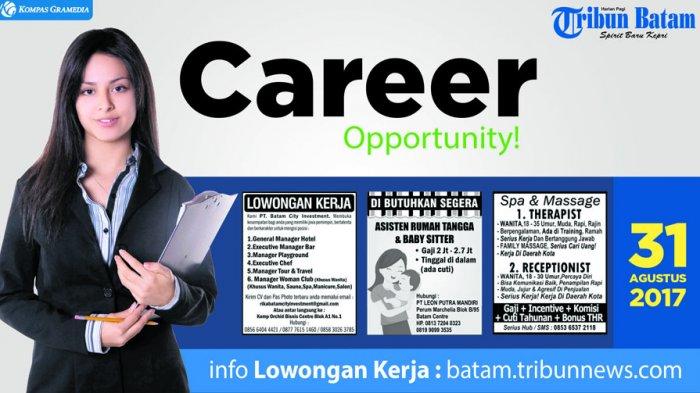 Anda Ingin Pekerjaan di Batam? Berikut Ini Sejumlah Lowongan Pekerjaan Tersedia!