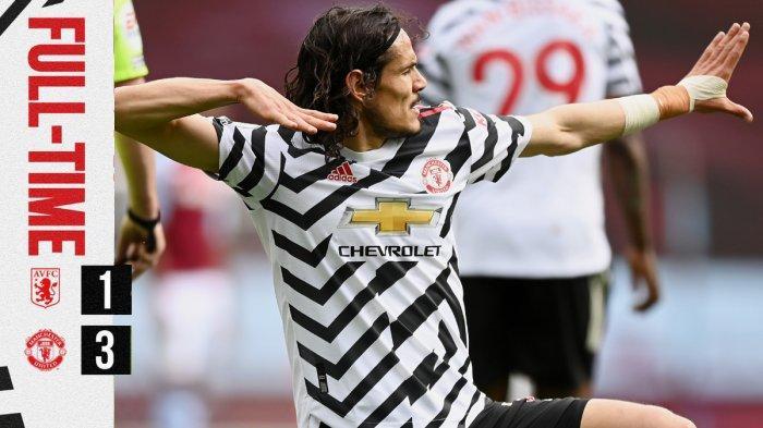 Hasil Aston Villa vs Manchester United, Edinson Cavani Sumbang 1 Gol, Manchester United Menang