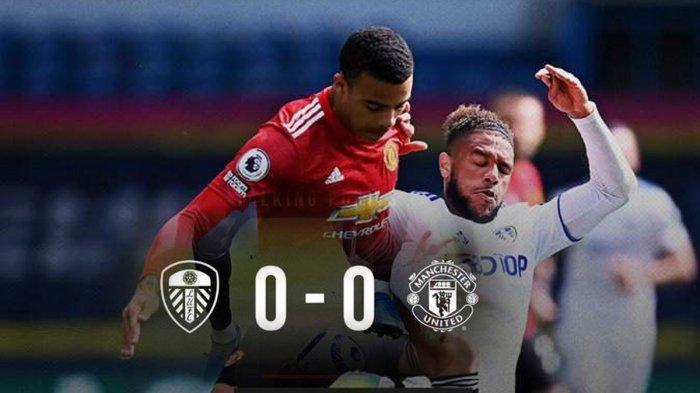 Hasil Leeds United vs Manchester United, Roses Derby Berakhir Tanpa Gol, Man United Imbang