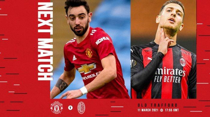 Jadwal Liga Europa Man United vs AC Milan Live SCTV Pukul 00.55 WIB, Diogo Dalot: Ini Laga Spesial