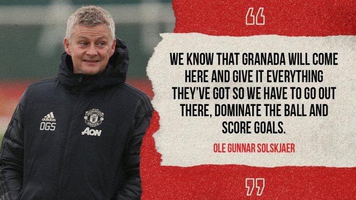 Manchester United vs Granada Live O Channel 02.00 WIB, Solskjaer: Saya Pilih Pemain Untuk Menang