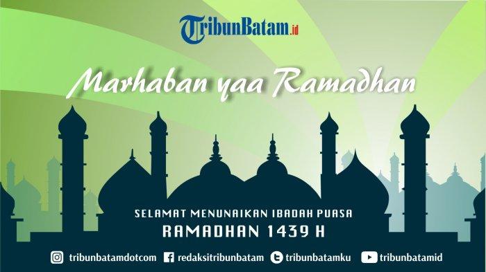 Hari Ke-19 Ramadan. Jadwal Berbuka Puasa Wilayah Karimun Senin, 4 Juni  2018