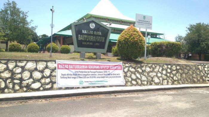 Masjid Raya Baiturrahman Sekupang Batam Ditutup Sementara, Antisipasi Penyebaran Covid-19