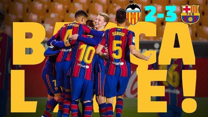 Hasil Valencia vs Barcelona - Barcelona menang 3-2 atas Valencia di pekan 34 Liga Spanyol 2020-2021, Minggu (2/5/2021)