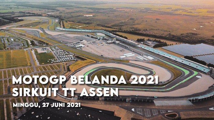 Jadwal MotoGP Belanda 2021, FP1 Pukul 14.55 WIB, Balapan Pukul 19.00 WIB Live Trans7