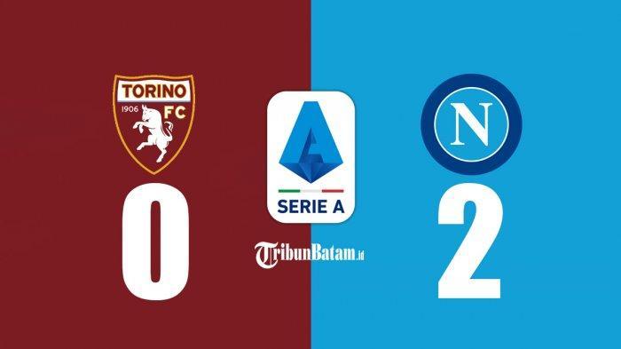 Hasil Torino vs Napoli, Tiemoue Bakayoko & Victor Osimhen Cetak Gol, Napoli Menang, Geser Juventus