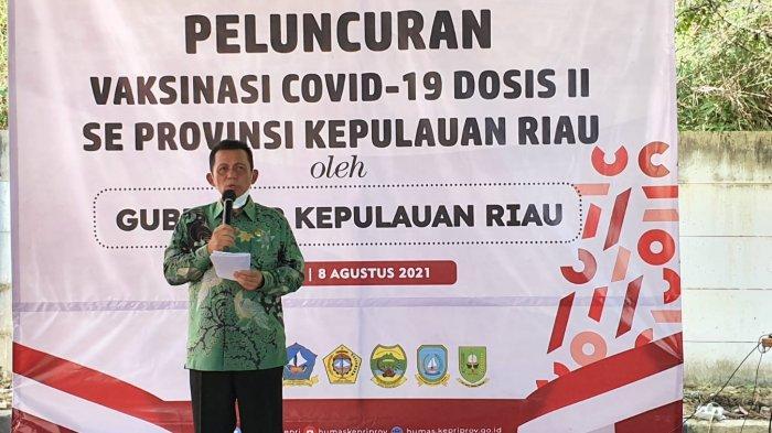 Gubernur Kepri Ansar Ahmad Luncurkan Vaksin Dosis II Covid-19 se-Kepri