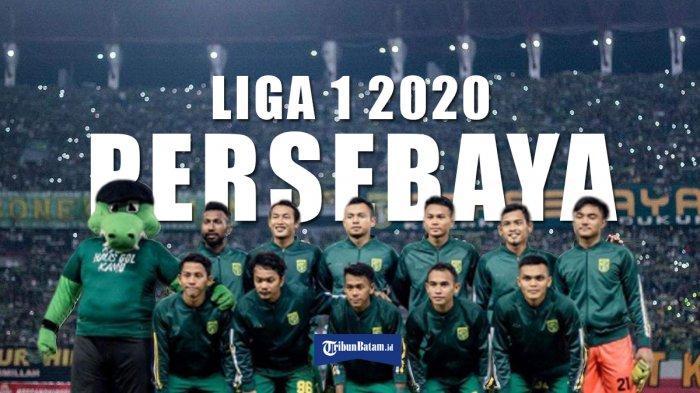 Jadwal Liga 1 2020 - Draft Jadwal Persebaya di Liga 1 2020, Pekan 2 vs Persija, Pekan 5 vs Arema FC
